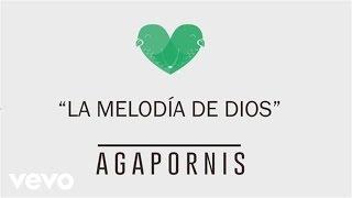 Agapornis - La Melodía de Dios