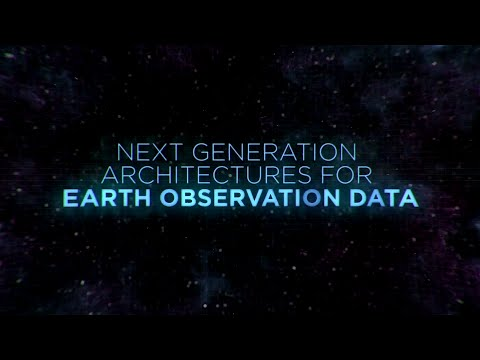 Next Generation Architectures for Earth Observation Data
