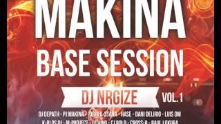 DJ Nrgize - Makina Base Session - Vol.1
