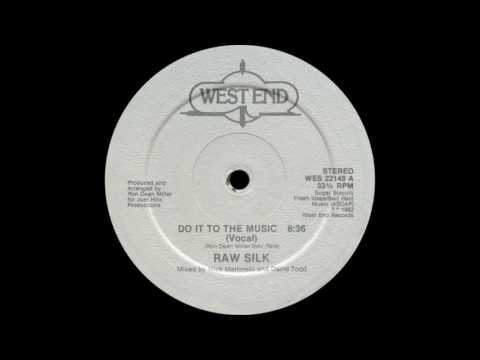 Raw Silk  Do It To The Music 1982