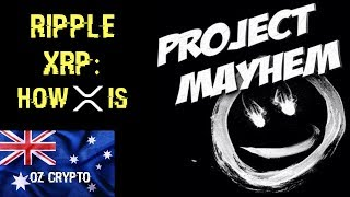Ripple XRP: THIS Is Project Mayhem