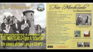 TRIO MONTECARLO - LUSTIG IS DAS ZIGEUNER LEBEN -  Arr  Egon A  Schaeffer
