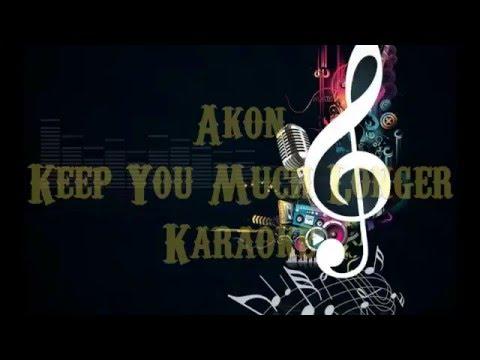 Akon Keep- you much longer (Karaoke Version)