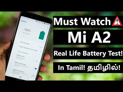 Mi A2  Real Life Battery Test In Tamil!