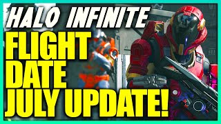 Halo Infinite Flight Date and Bots Only! Halo Infinite July Update! Halo Infinite News