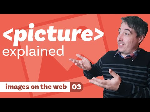 The HTML picture element explained [ Images on the web part 3 ]