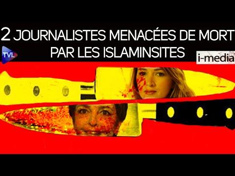 I-Média n°314 – Deux journalistes menacées de mort par des islamistes