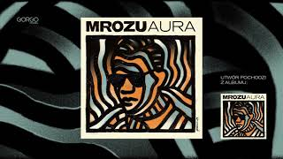 Mrozu - Aura [Official Audio]