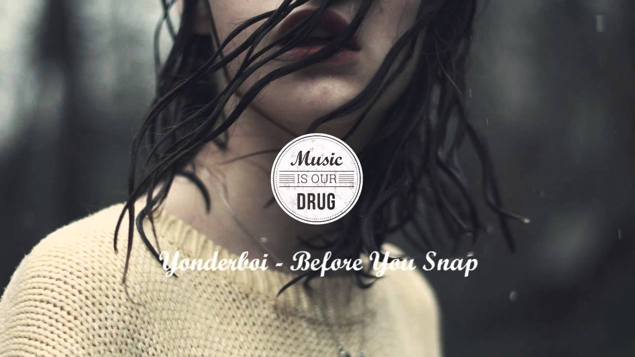 yonderboi-before-you-snap-music-is-our-drug