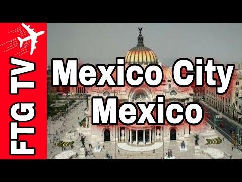 Mexico City, Mexico Tour Travel Guide