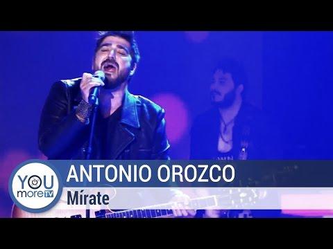 Antonio Orozco - Mírate