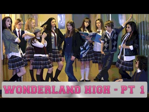 Wonderland High - Part 1