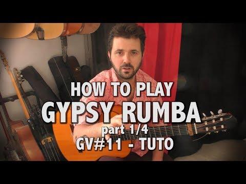 How to play Gypsy rumba - part 1 - tuto - GV#11
