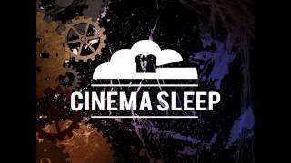 Cinema Sleep - Light To Shadows(www.facebook.com/cinemasleep)