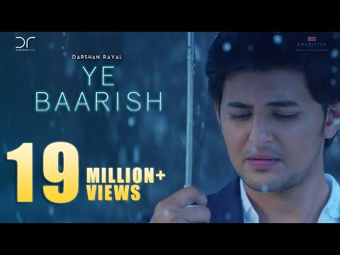 Ye Baarish | Darshan Raval | Official 2017 | Love...