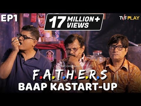 TVF FATHERS E01 - 'Baap Ka Start-up' | Watch E03-E04 on TVFPlay (App & Website)