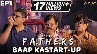 tvf s fathers e01 baap ka start up   watch e02 on tvfplay app website