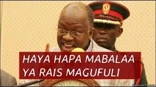Haya hapa ndo Mabalaa ya Rais Magufuli, Shikamoo mzee wewe ni Noma Kabisa