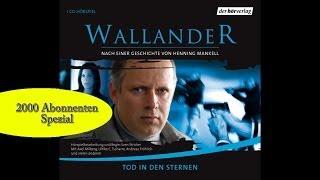 """DANKE für (über) 2000 Abos!!! GRATIS Hörspiel: Henning Mankell, """"Wallander - Tod in den Sternen"""""""