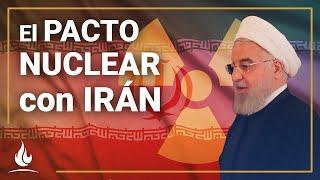 El pacto nuclear con Irán