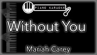 """Piano karaoke instrumental for """"without you"""" by mariah careyyou can now say thank you and buy me a coffee! ☕️it will allow to keep bringing the best p..."""