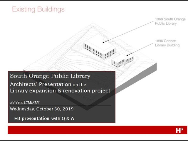 SOPL  Architect's Presentation on the Library        Expansion & Renovation Project