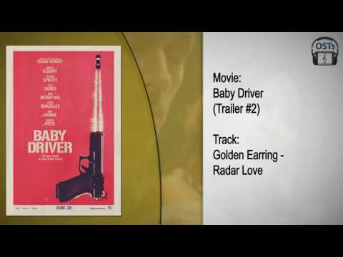 Baby Driver | Soundtrack | Golden Earring - Radar Love