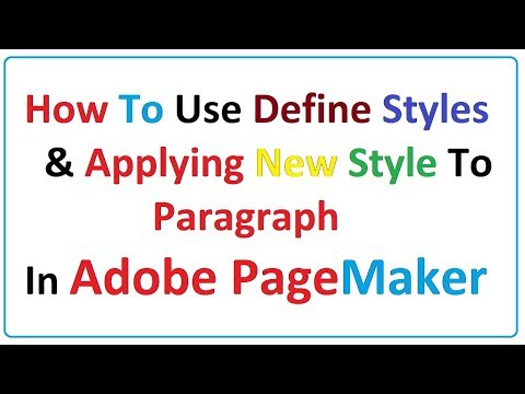 How To Use Define Styles & ApplyingNew Style in Adobe PageMaker