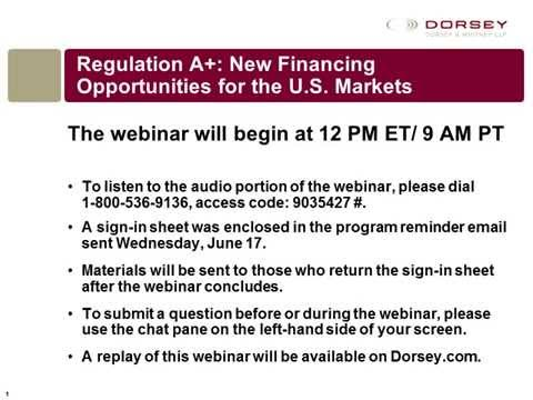 Webinar Playback - Regulation A+: New Financing Opportunities for the U.S. Markets