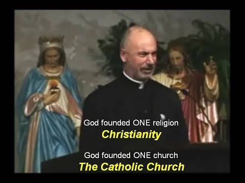 God founded ONE Religion: Christianity.. and ONE Church: The Catholic Church.