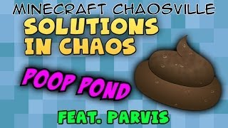 Solutions in Chaos - 11 - Poop Pond