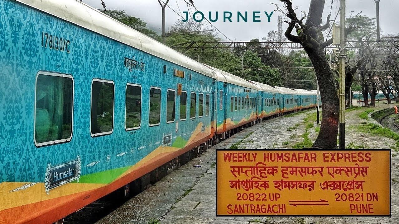 A Journey Aboard The Newbie of Indian Railways : 20821 PUNE - SANTRAGACHI  HUMSAFAR EXPRESS