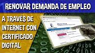 Gesti nate en la red youtube for Renovar demanda de empleo con certificado digital