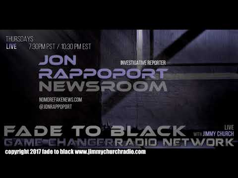Ep. 704 FADE to BLACK FADERNIGHT w/ Jon Rappoport : NMFNR Open Lines : LIVE