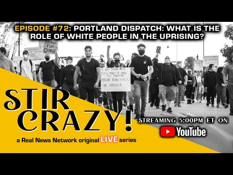 Portland Dispatch: What Is The Role Of White People In The Uprising?