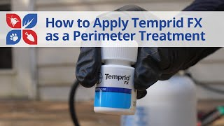How to Apply Temprid FX Insecticide Around the Perimeter of Your Home