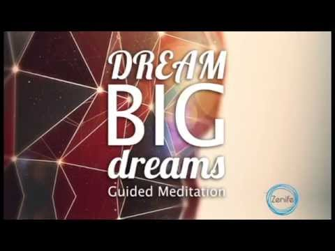 Guided Meditation for Creative Visualization - How to Dream Big Dreams