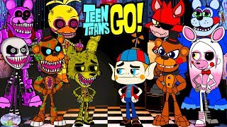 - Teen Titans Go Color Swap into Five Nights at Freddys Twisted Surprise Egg and Toy Collector SETC