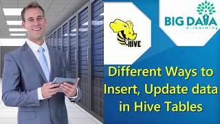 Different Ways to Insert, Update Data in Hive Table