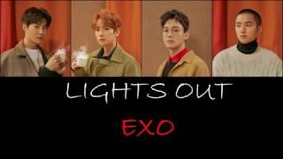 EXO (엑소) - Lights Out Lyrics (HAN/ROM/ENG)