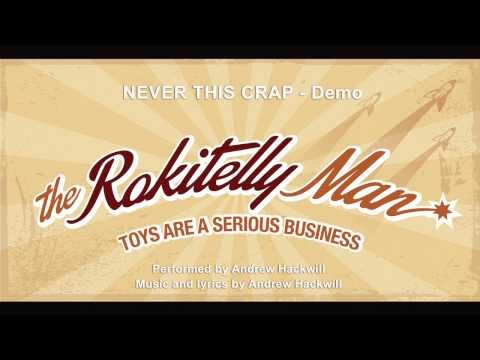 The Rokitelly Man   NEVER THIS CRAP   Demo
