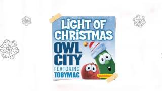 Owl City - Light of Christmas (feat. TobyMac) (Audio)