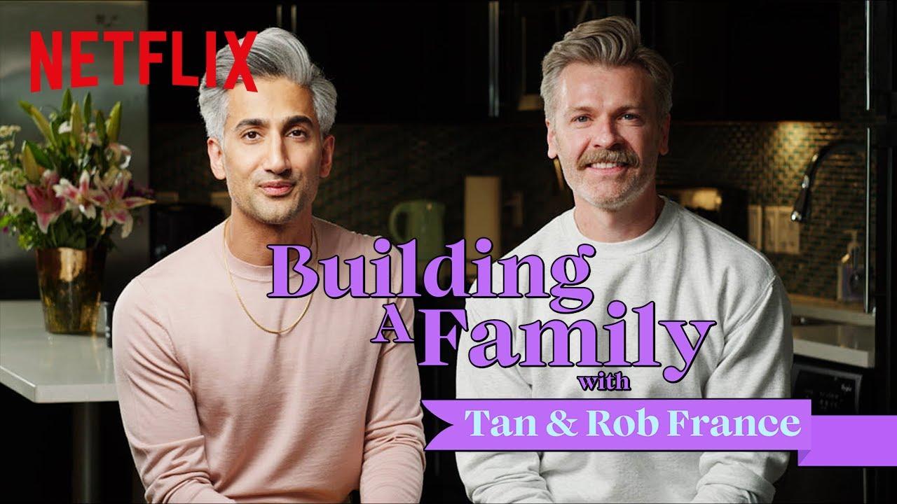 Queer Eye's Tan France & Husband Rob Prepare for Fatherhood, Detail Path to Surrogacy   Netflix