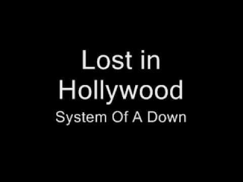System Of A Down - Lost in Hollywood [Lyrics]
