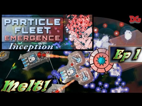 Particle Fleet: Emergence - Episode 1 ► Inception: MELT! (1440p/60)
