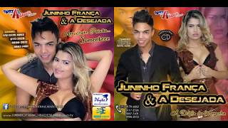 Juninho França & A Desejada - Volume 1 2013