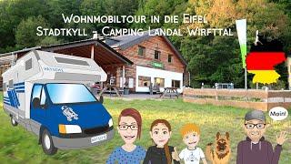 Mit dem Wohnmobil in der Eifel - Campingplatz Landal Wirfttal in Stadtkyll