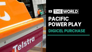 Telstra to buy Pacific arm of telecommunications giant Digicel | The World
