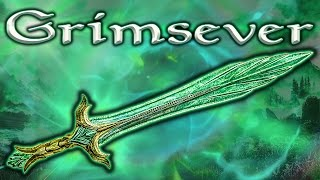 Skyrim SE - Grimsever - Unique Weapon Guide