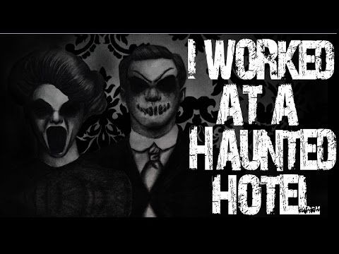 The Hotel I Worked At Was Haunted | Ft. Being Scared